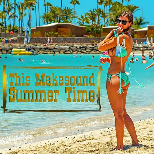 This Makesound Summer Time (2019)