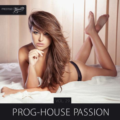 Prog-House Passion Vol 29 (2019)