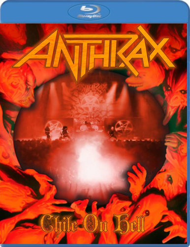 Anthrax - Chile On Hell (2014) BDRip 720p