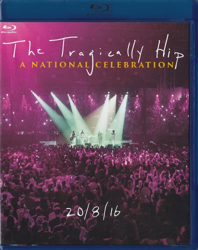 The Tragically Hip - A National Celebration (2017) Blu-Ray