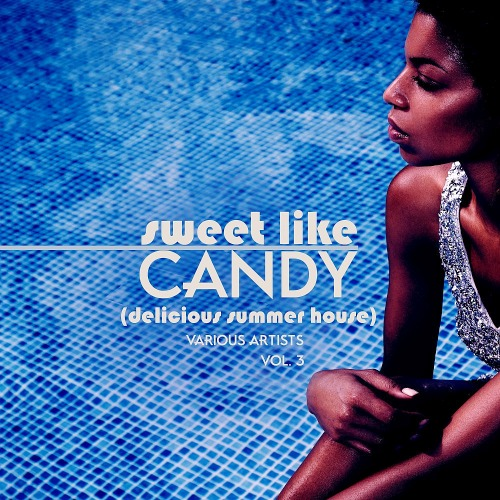 Sweet Like Candy (Delicious Summer House) Vol. 3 (2019)