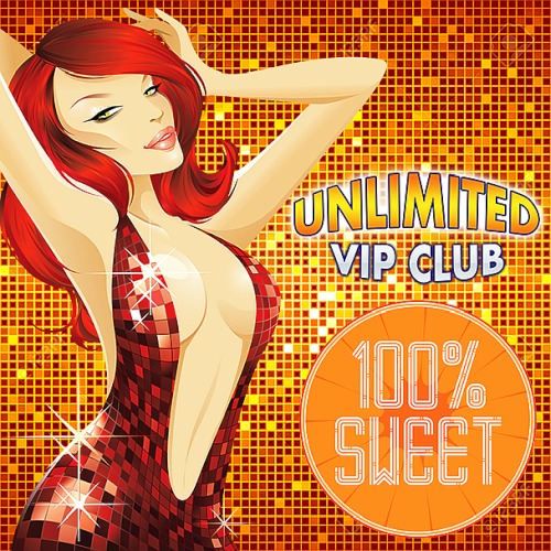 Unlimited Vip Sweet Partystarter (2019)