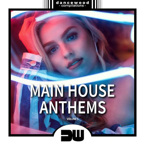 Main House Anthems Vol. 1 (2019)