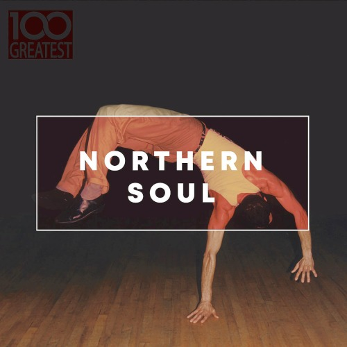 100 Greatest Northern Soul (2019)