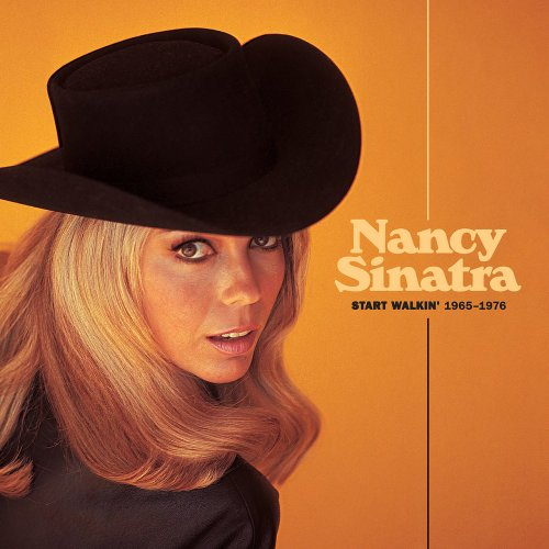 Nancy Sinatra - Start Walkin' 1965-1976 (2021)