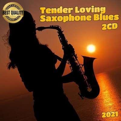 VA - Tender Loving Saxophone Blues (2CD) (2021)