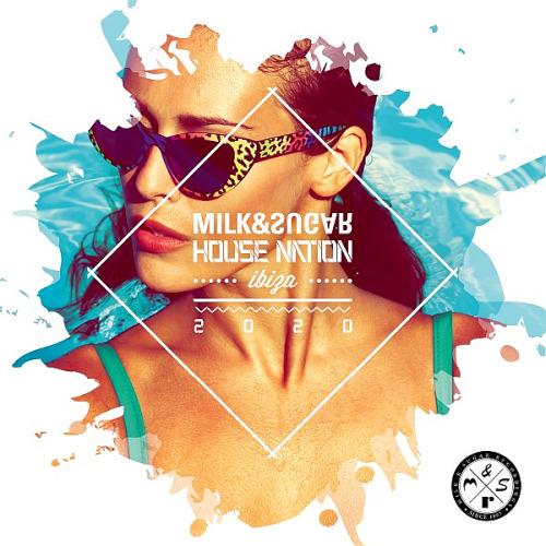 House Nation Ibiza (Mixed By Milk and Sugar) (2020)