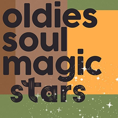 Various Artists - Oldies Soul Magic Stars (2021)