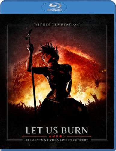 Within Temptation - Let Us Burn (2014) BDRip 720p