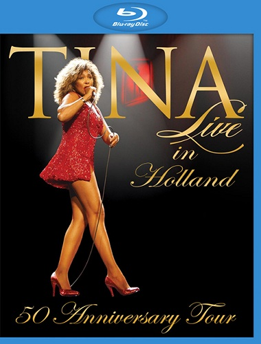 Tina Turner - Live In Holland (50 Anniversary Tour)