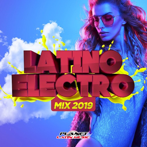 Latino Electro Mix (2019)