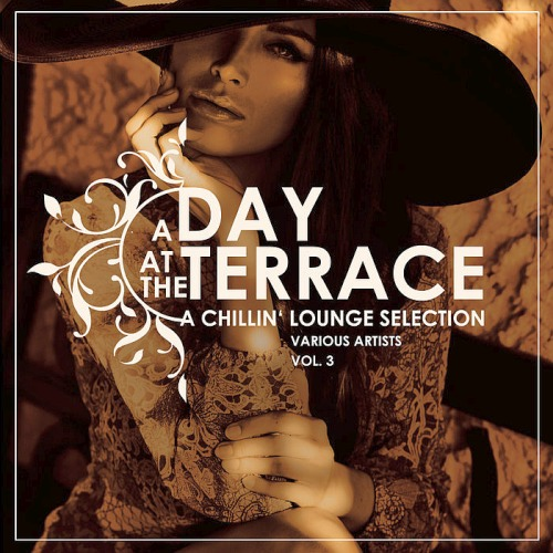A Day At The Terrace (A Chillin Lounge Selection) Vol. 3 (2019)