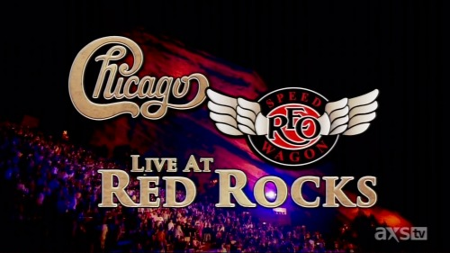Chicago & REO Speedwagon - Live at Red Rocks (2014) HDTVRip 1080p