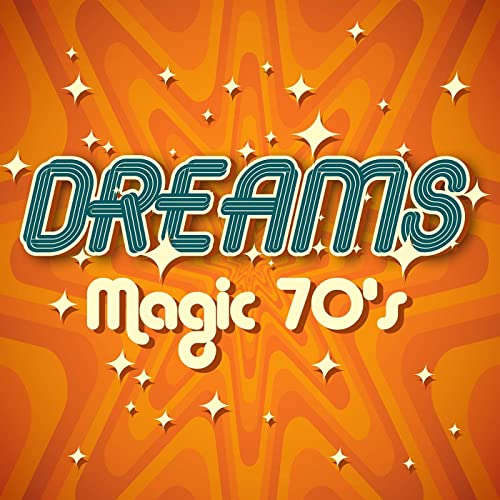 Various Artist - Dreams Magic 70s (2021)
