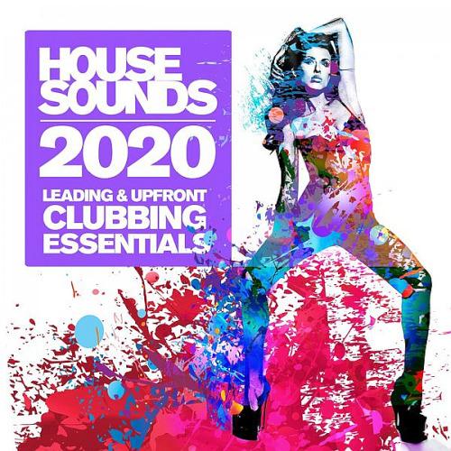 House Sounds 2020 - Leading & Upfront Clubbing Essentials (2020)