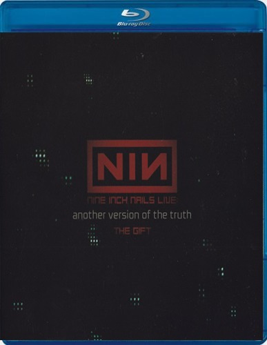 Nine Inch Nails - Another Version Of The Truth The Gift