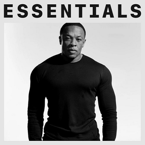 Dr. Dre - Essentials (2020)