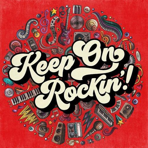 Keep On Rockin'! (2019)