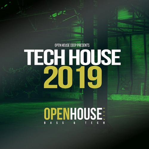 Open House Deep Presents Tech House (2019)