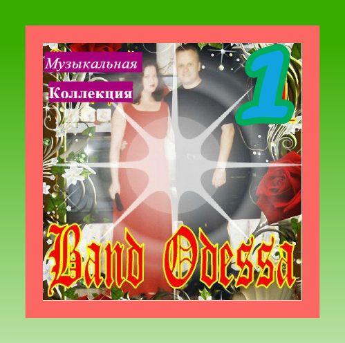 Band Odessa - Коллекция [01-04] (2019)