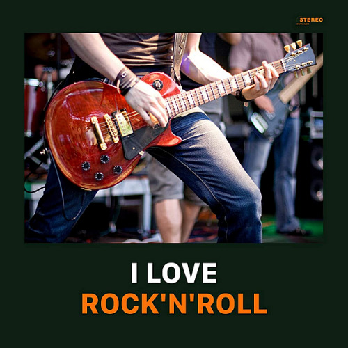 VA - I Love Rock'n'Roll! (2020)
