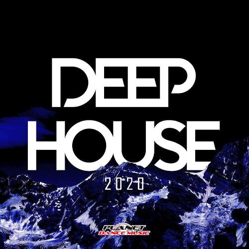 Deep House 2020 (Planet Dance Music)