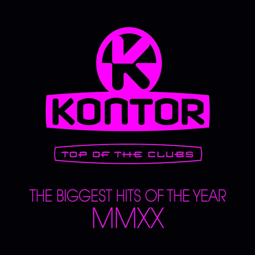VA - Kontor Top Of The Clubs The Biggest Hits Of The Year MMXX (2020)