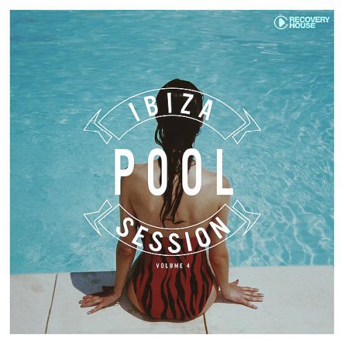 Ibiza Pool Session Vol. 4 (2020)