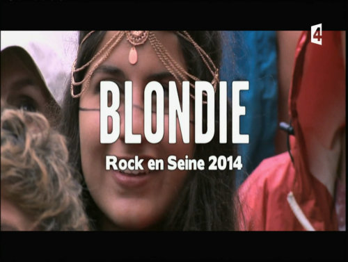 Blondie - Rock En Seine