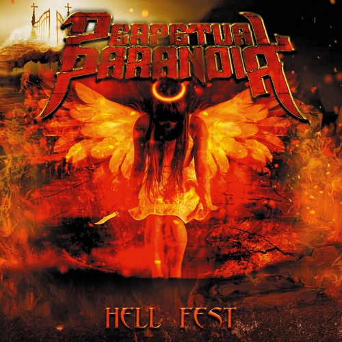 Perpetual Paranoia - Hell Fest (2021)