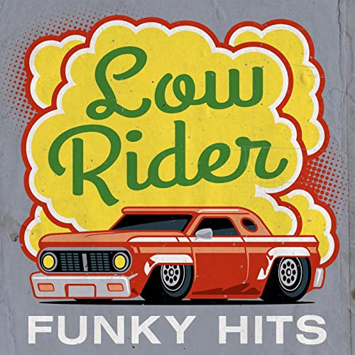 VA - Low Rider - Funky Hits (2021)