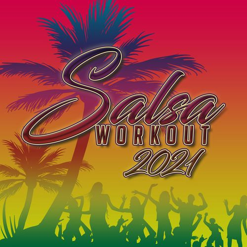 VA - Salsa Workout 2021 (2020)