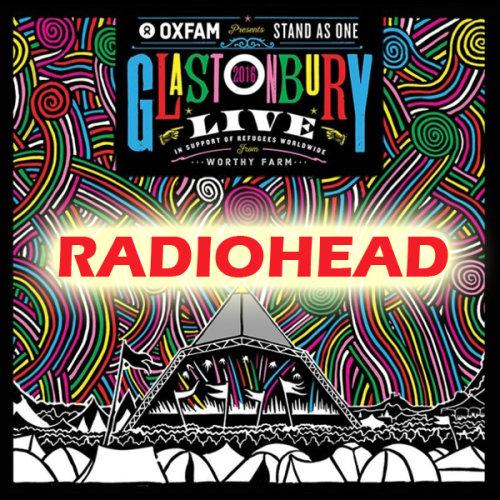 Radiohead - Glastonbury Festival (2017) HD 720p