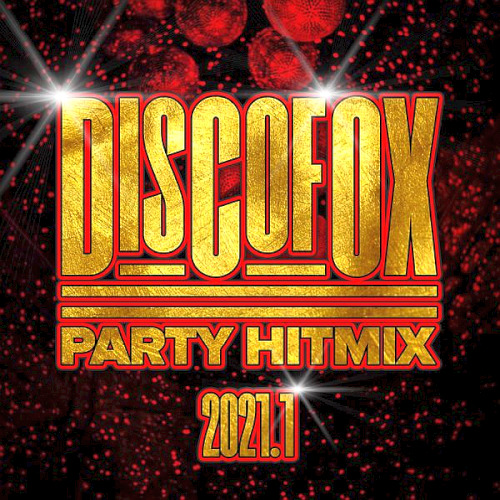 Discofox Party Hitmix (2021.1)