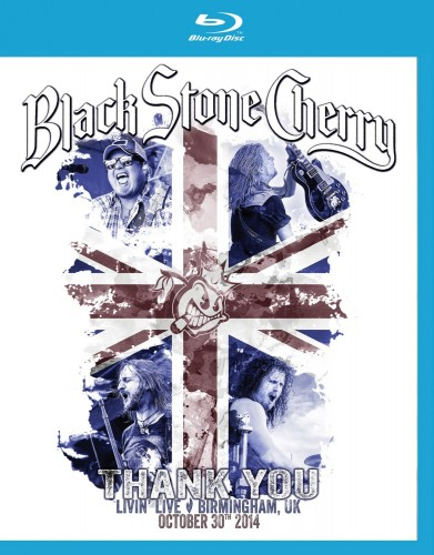 Black Stone Cherry - Thank You Livin Live