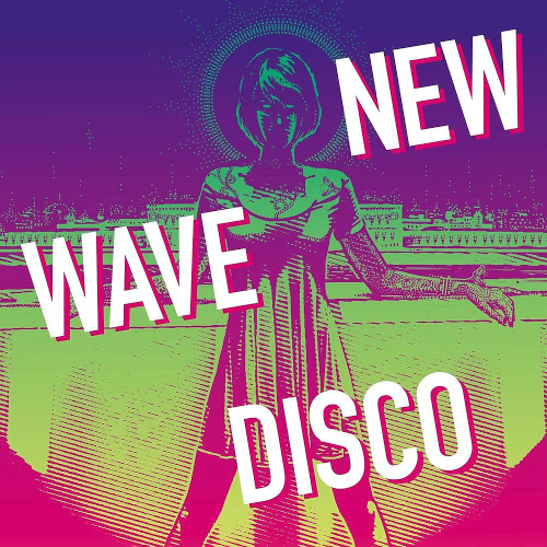 Various Artists - New Wave Disco (2020)