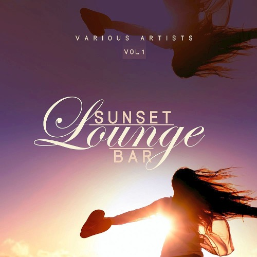 Sunset Lounge Bar Vol. 1 (2019)