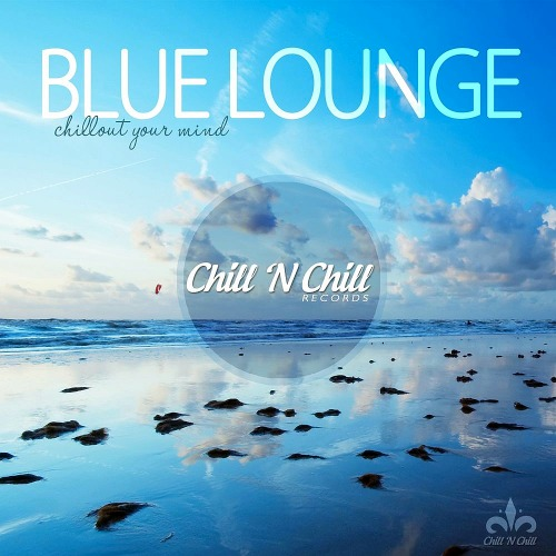 Blue Lounge (Chillout Your Mind) (2019)