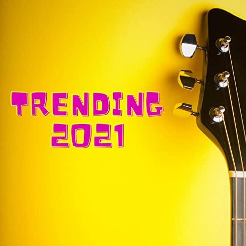 Various Artists - Trending 2021 (2021)