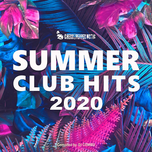 VA - Summer Club Hits 2020 [Compiled by DJ Combo] (2020)