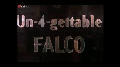 Falco - Un-4-gettable Videos 2008 (2017) HDTV