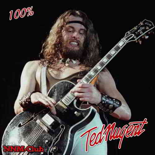 Ted Nugent - 100% Ted Nugent (2020)