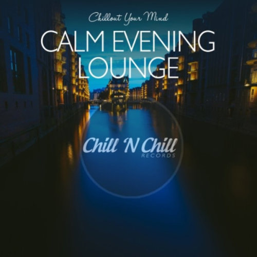 VA - Calm Evening Lounge Chillout Your Mind (2020)