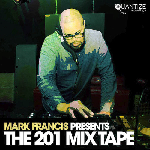 Mark Francis Presents The 201 Mix Tape (2020)