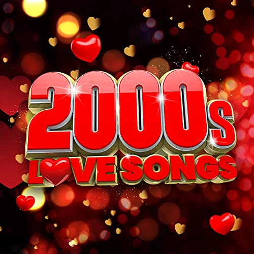 Various Artists - 2000s Love Songs (2021)