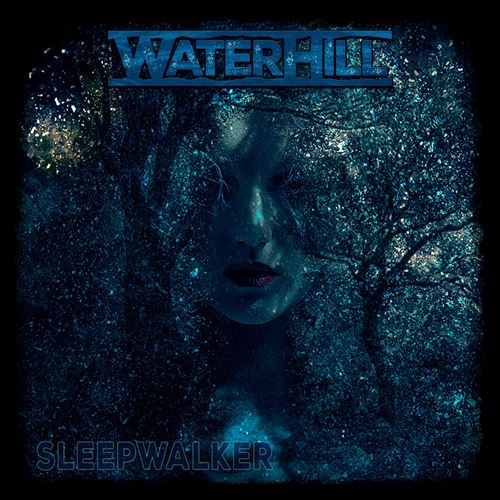 Waterhill - Sleepwalker (2020)