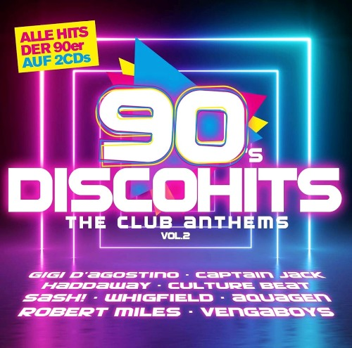 90s Disco Hits - The Club Antehms Vol. 2 (2019)