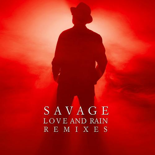 Savage - Love And Rain Remixes [2CD] (2020)