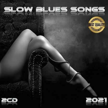 VA - Slow Blues Songs (2CD) (2021)