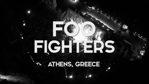 Foo Fighters - Live In Athens (2017)